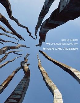 Abbildung von Inger / Wolfahrt | Innen und Außen | 1. Auflage | 2015 | beck-shop.de