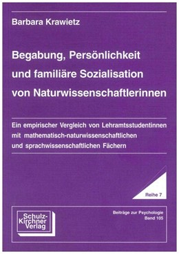 Abbildung von Krawietz | Begabung, Persönlichkeit und familiäre Sozialisation von Naturwissenschaftlerinnen | 1995 | Ein empirischer Vergleich von ...