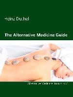 The Alternative Medicine Guide by Heinz Duthel | Duthel | 1. Auflage., 2015 | eBook (Cover)