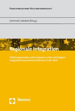 Abbildung von Grimmel / Jakobeit   Regionale Integration   2015   Erklärungsansätze und Analysen...