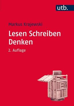 Abbildung von Krajewski   Lesen Schreiben Denken   2., durchgesehene Auflage   2015   Zur wissenschaftlichen Abschlu...