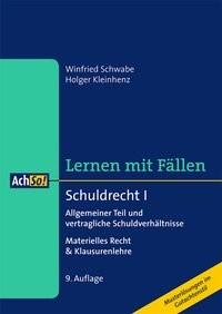 Lernen in Fällen: Schuldrecht I | Schwabe / Kleinhenz | 9., überarbeitete Auflage, 2015 | Buch (Cover)