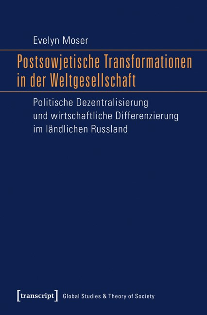 Postsowjetische Transformationen in der Weltgesellschaft | Moser, 2015 | Buch (Cover)