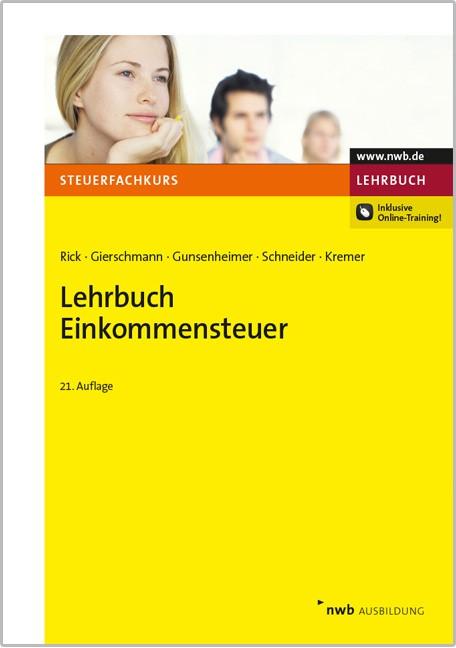 Lehrbuch Einkommensteuer | Rick / Gierschmann / Gunsenheimer / Schneider / Kremer (Cover)