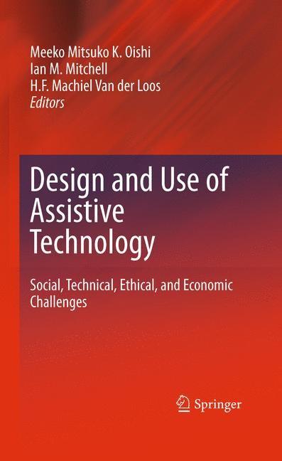 Abbildung von Oishi / Mitchell / Van der Loos | Design and Use of Assistive Technology | 2010 | 2014