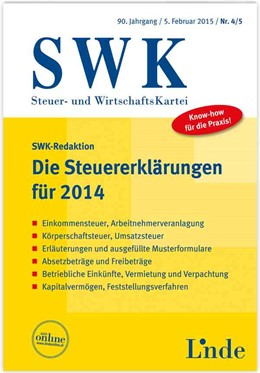 Abbildung von Die Steuererklärungen für 2014   1. Auflage 2015   2015   SWK-Heft 4/5 - 2015