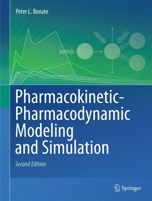Abbildung von Bonate | Pharmacokinetic-Pharmacodynamic Modeling and Simulation | 2nd ed. 2011 | 2014