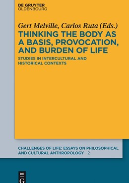 Abbildung von Melville / Ruta | Thinking the body as a basis, provocation and burden of life | 2015 | Studies in intercultural and h... | 2