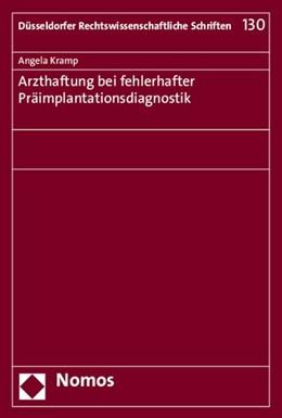 Abbildung von Kramp | Arzthaftung bei fehlerhafter Präimplantationsdiagnostik | 2015 | 130