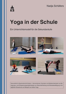 Abbildung von Schäfers | Yoga in der Schule | mit CD | 2015 | Ein Unterrichtsmodell für die ...