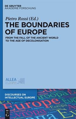 Abbildung von Rossi   The Boundaries of Europe   1. Auflage   2015   1   beck-shop.de
