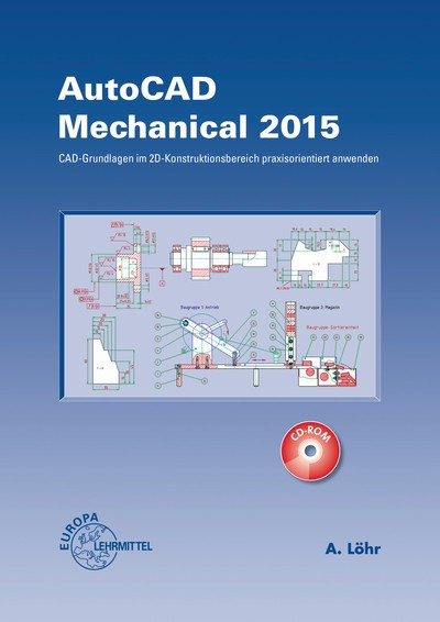 AutoCAD Mechanical 2015 | Löhr | 5. Auflage, 2015 | Buch (Cover)
