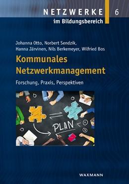 Abbildung von Otto / Sendzik | Kommunales Netzwerkmanagement | 1. Auflage | 2015 | 6 | beck-shop.de