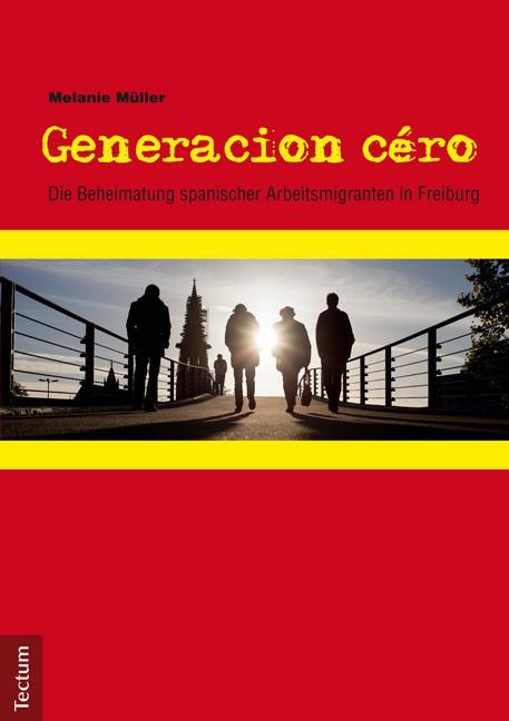 Generacion céro | Müller, 2015 | Buch (Cover)