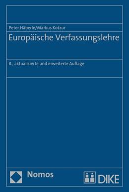 Abbildung von Häberle / Kotzur | Europäische Verfassungslehre | 8. Auflage | 2016 | beck-shop.de