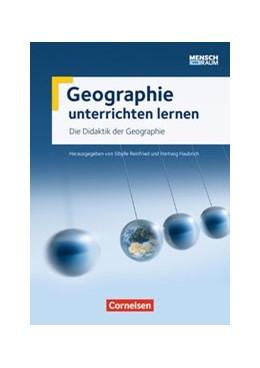 Abbildung von Haubrich / Reinfried | Die Didaktik der Geographie | 1. Auflage | | beck-shop.de
