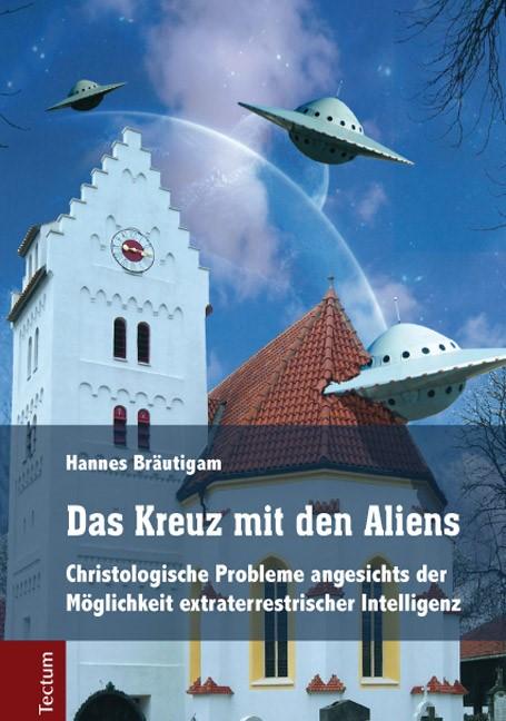 Das Kreuz mit den Aliens | Bräutigam, 2015 | Buch (Cover)
