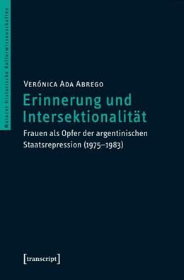 Abbildung von Abrego | Erinnerung und Intersektionalität | 2016 | Frauen als Opfer der argentini... | 25