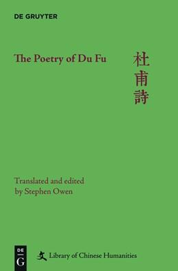 Abbildung von Warner / Kroll | The Poetry of Du Fu | 1. Auflage | 2015 | beck-shop.de