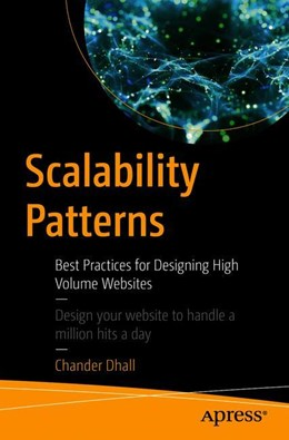 Abbildung von Dhall | Scalability Patterns | 1st ed. | 2018 | Best Practices for Designing H...