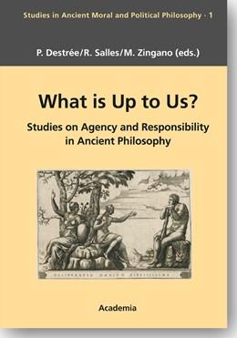 Abbildung von Destrée / Salles | What is Up to Us? | 1. Auflage | 2014 | beck-shop.de