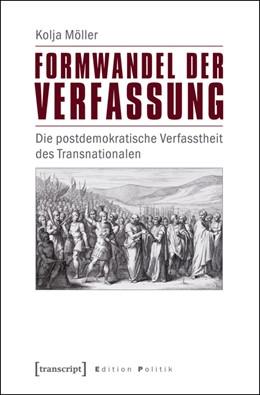 Abbildung von Möller | Formwandel der Verfassung | 2015 | Die postdemokratische Verfasst... | 23