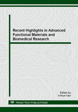 Abbildung von Yuan   Recent Highlights in Advanced Functional Materials and Biomedical Research   2015   Selected, peer reviewed papers...   Volume 636