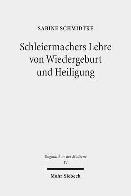 Abbildung von Schmidtke   Schleiermachers Lehre von Wiedergeburt und Heiligung   2015   'Lebendige Empfänglichkeit' al...   11