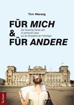Abbildung von Wersig   Für mich und für andere   2015   Das Freiwillige Soziale Jahr i...