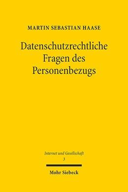 Abbildung von Haase | Datenschutzrechtliche Fragen des Personenbezugs | 1. Auflage | 2015 | 3 | beck-shop.de