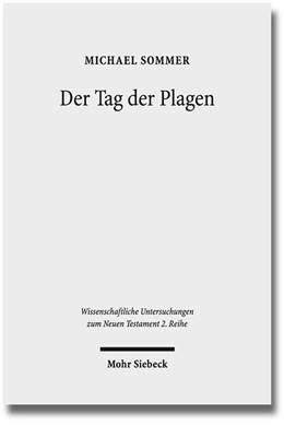 Abbildung von Sommer | Der Tag der Plagen | 1. Auflage | 2015 | 387 | beck-shop.de