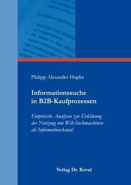 Abbildung von Hupka | Informationssuche in B2B-Kaufprozessen | 1. Auflage | 2015 | 93 | beck-shop.de