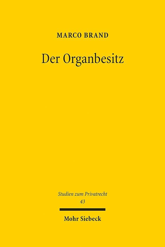 Der Organbesitz | Brand, 2015 | Buch (Cover)