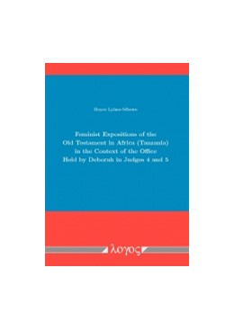 Abbildung von Lyimo-Mbowe   Feminist Expositions of the Old Testament in Africa (Tanzania) in the Context of the Office Held by Deborah in Judges 4 and 5   1. Auflage   2015   beck-shop.de
