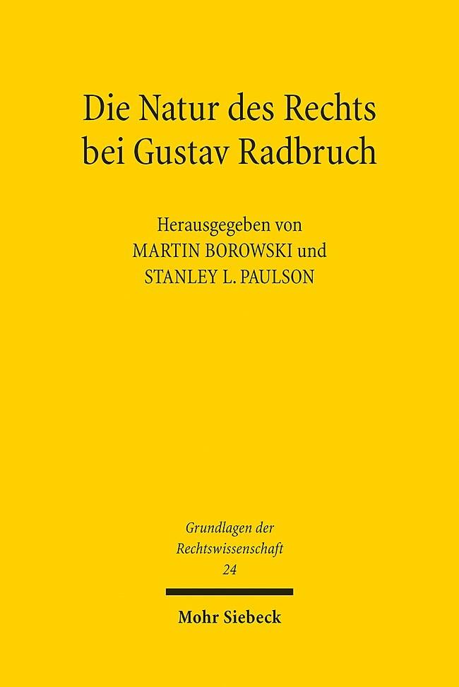 Die Natur des Rechts bei Gustav Radbruch   Borowski / Paulson, 2015   Buch (Cover)