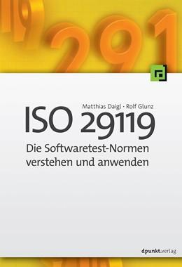 Abbildung von Daigl / Glunz | ISO 29119 - Die Softwaretest-Normen verstehen und anwenden | 1. Auflage | 2016 | beck-shop.de