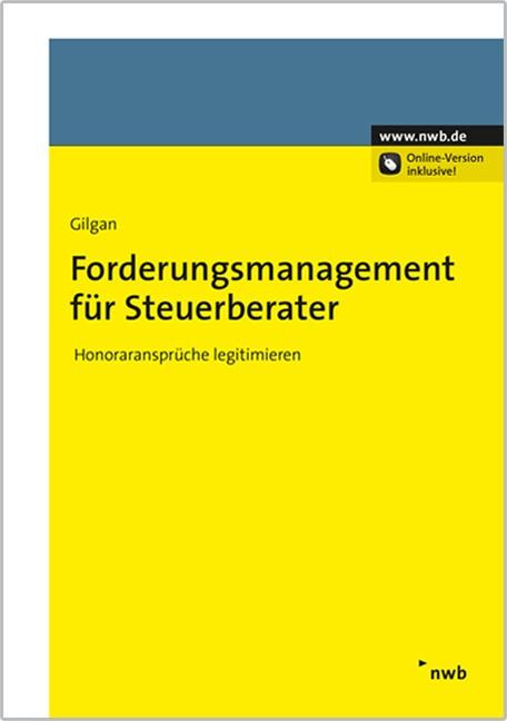 Forderungsmanagement für Steuerberater | Gilgan, 2015 (Cover)
