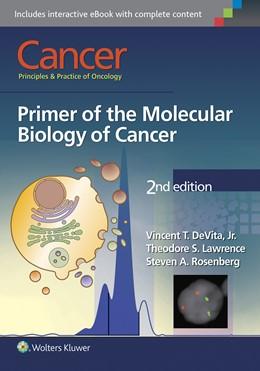 Abbildung von DeVita Jr. / Lawrence / Rosenberg   Cancer: Principles & Practice of Oncology   2015   Primer of the Molecular Biolog...