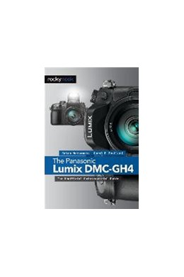 Abbildung von Matsumoto / Roullard | The Panasonic Lumix DMC-GH4 | 2015 | The Unofficial Quintessential ...