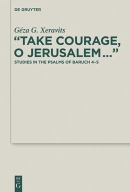 "Abbildung von Xeravits   ""Take Courage, O Jerusalem…""   2015   Studies in the Psalms of Baruc...   25"