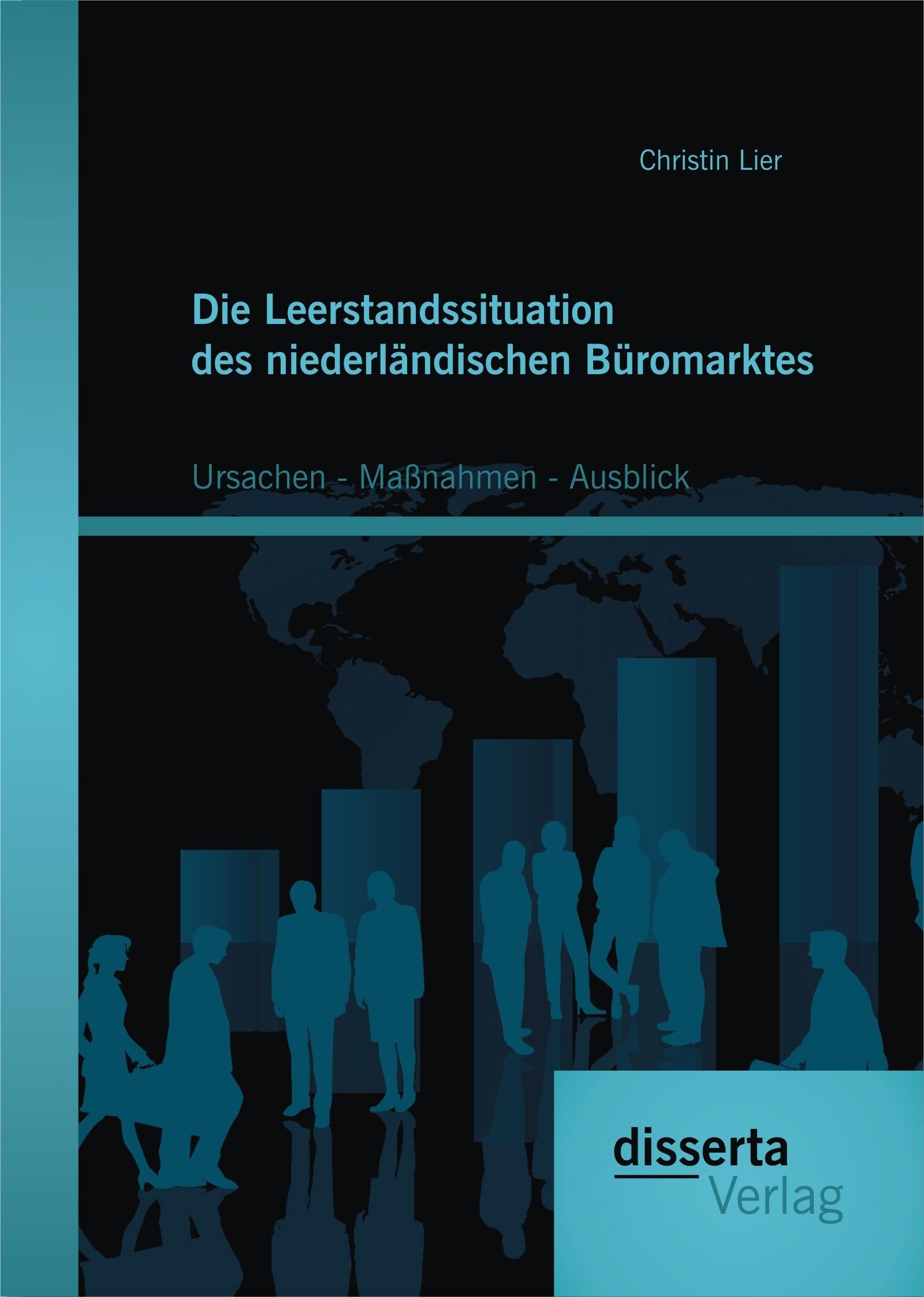 Die Leerstandssituation des niederländischen Büromarktes: Ursachen – Maßnahmen - Ausblick   Lier   Erstauflage, 2015   Buch (Cover)