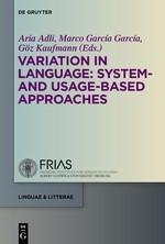 Abbildung von Adli / García García / Kaufmann | Variation in Language: System- and Usage-based Approaches | 2015