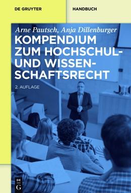 Abbildung von Pautsch / Dillenburger   Kompendium zum Hochschul- und Wissenschaftsrecht   2. Auflage   2016   beck-shop.de