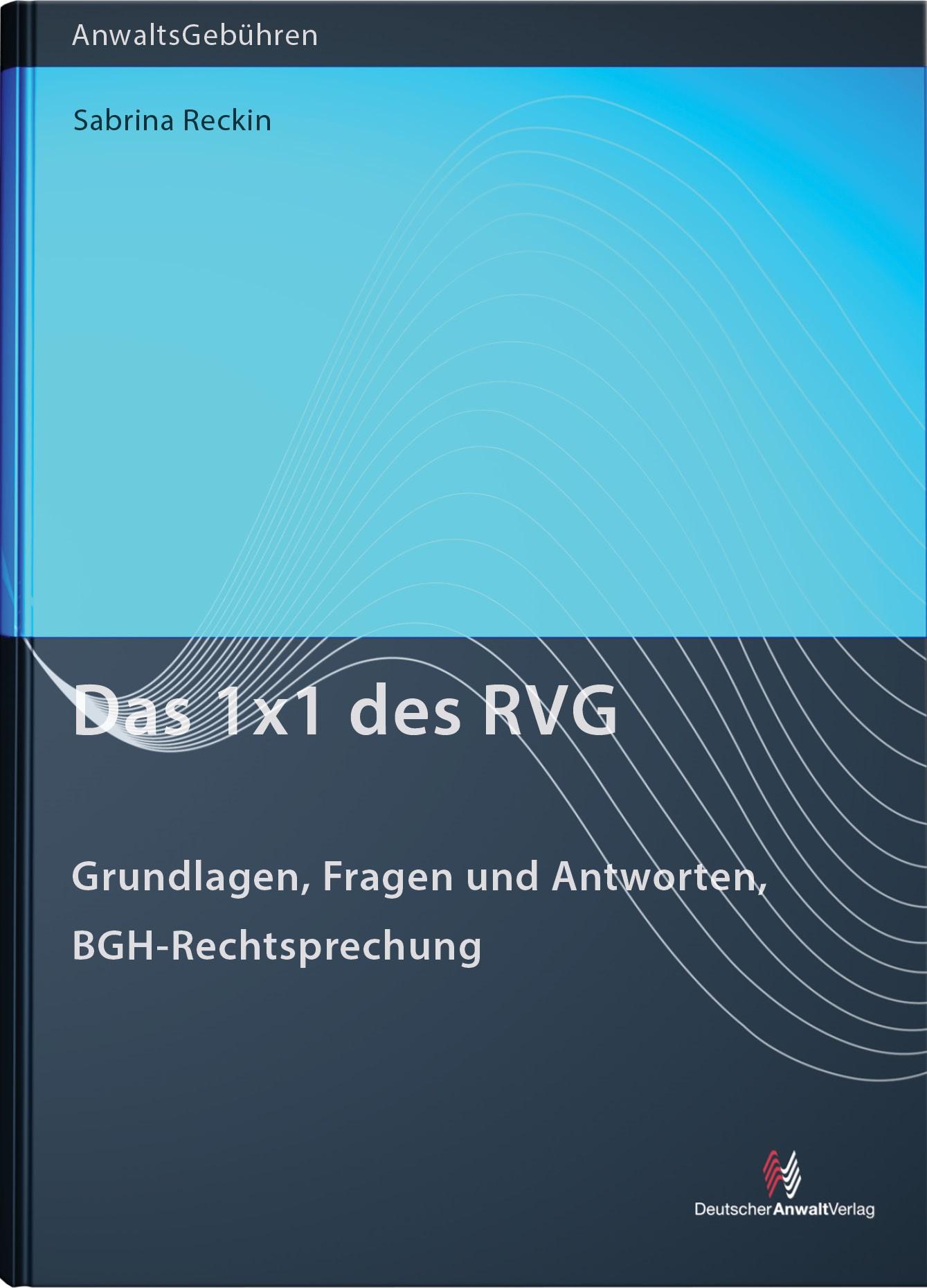 Das 1x1 des RVG   Reckin, 2015   Buch (Cover)