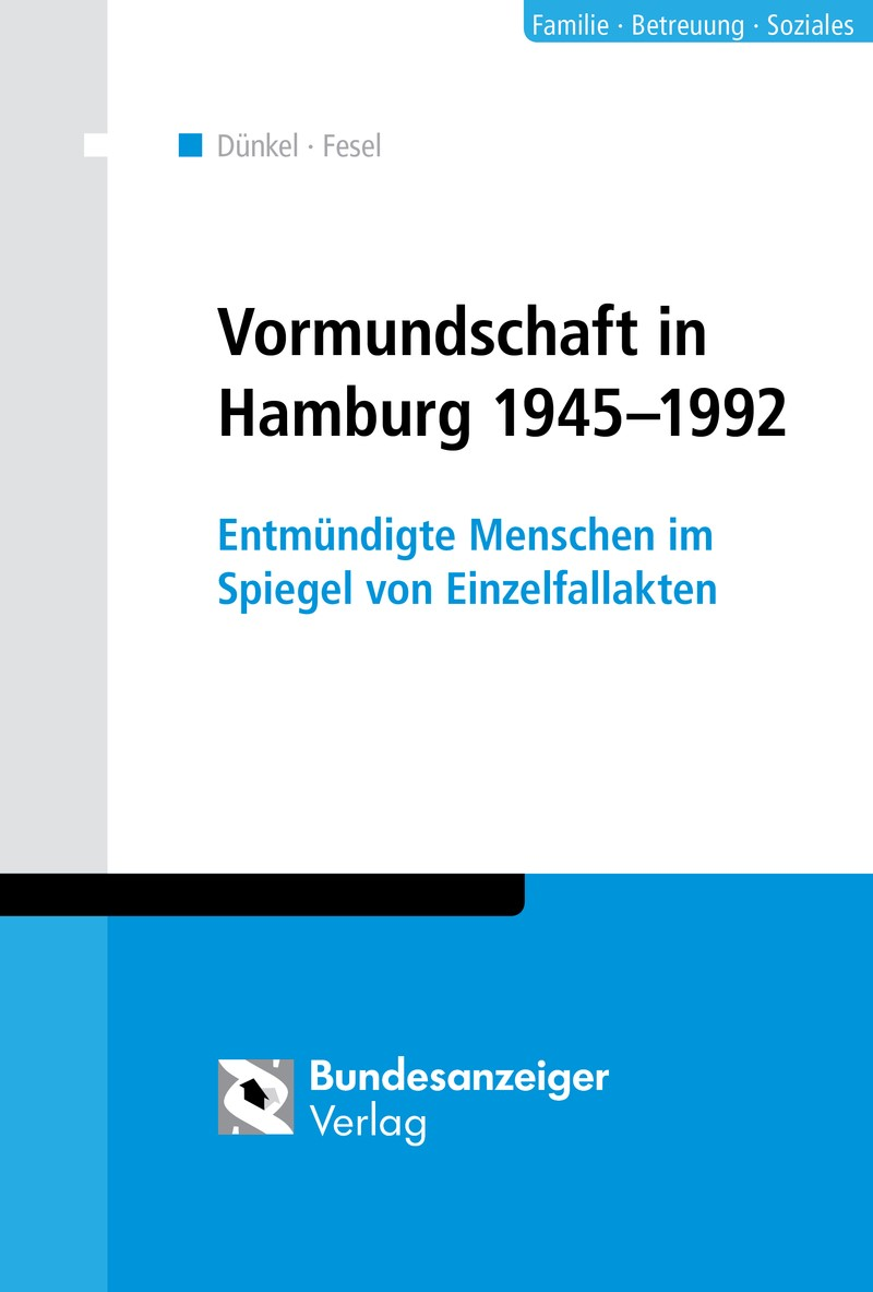Vormundschaft in Hamburg 1945-1992 | Dünkel / Fesel, 2015 | Buch (Cover)