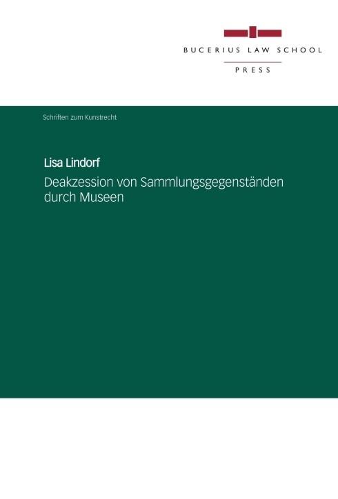 Deakzession von Sammlungsgegenständen durch Museen | Lindorf, 2015 | Buch (Cover)