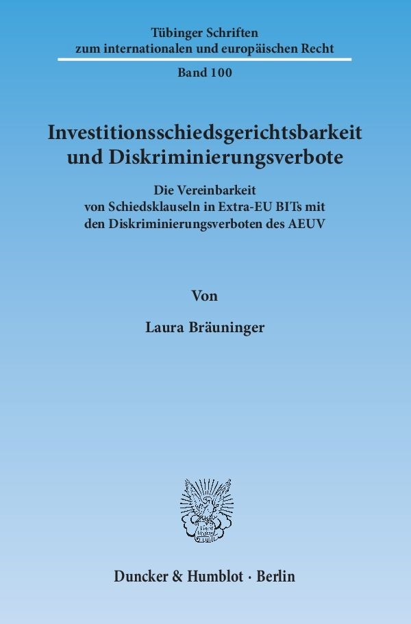 Investitionsschiedsgerichtsbarkeit und Diskriminierungsverbote   Bräuninger, 2015   Buch (Cover)