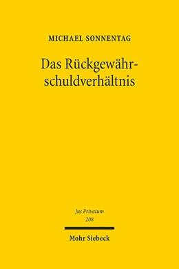 Abbildung von Sonnentag | Das Rückgewährschuldverhältnis | 1. Auflage | 2016 | 208 | beck-shop.de