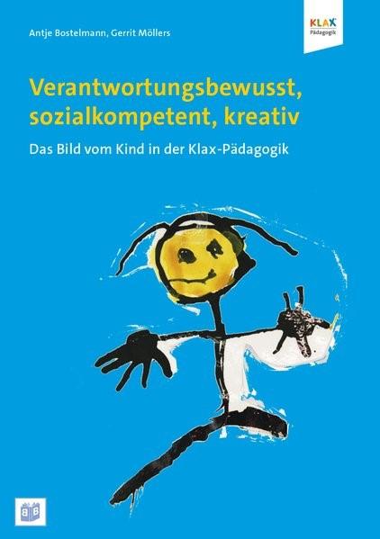 Verantwortungsbewusst, sozialkompetent, kreativ | Bostelmann / Möllers, 2015 | Buch (Cover)