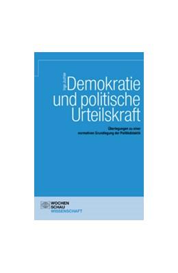 Abbildung von Juchler | Demokratie und politische Urteilskraft | 2005 | Überlegungen zu einer normativ...